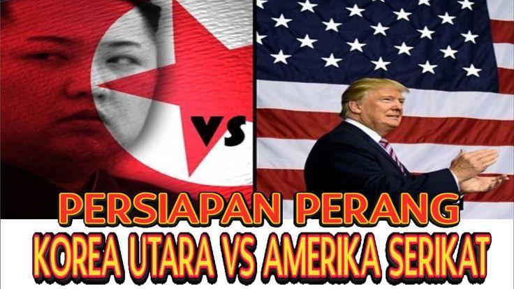 PERSIAPAN PERANG KOREA UTARA VS AMERIKA SEBELUM PERANG DUNIA KE TIGA