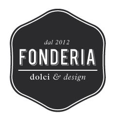 Fonderia, dolci & design.