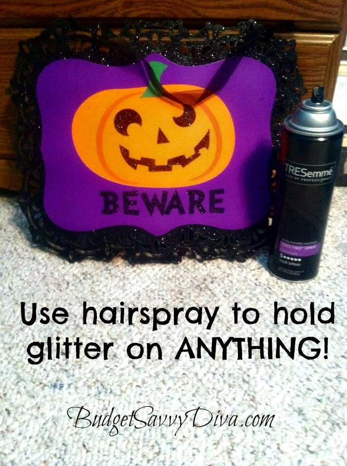 Use Hairspray to Hold Glitter on Anything! Budget Savvy