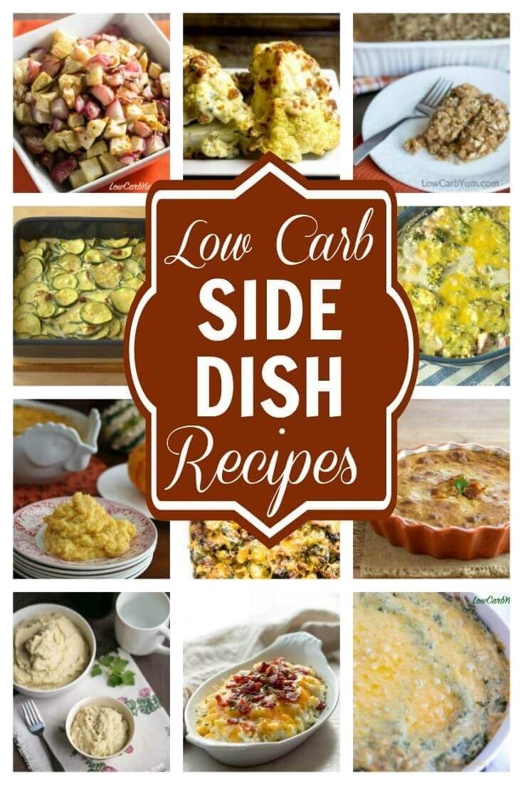 The food that accompanies your main dish can make or break a special meal. No worries! These fantastic low carb side dishes are all winners. | LowCarbYum.com #lowcarbrecipes #lowcarbsidedish