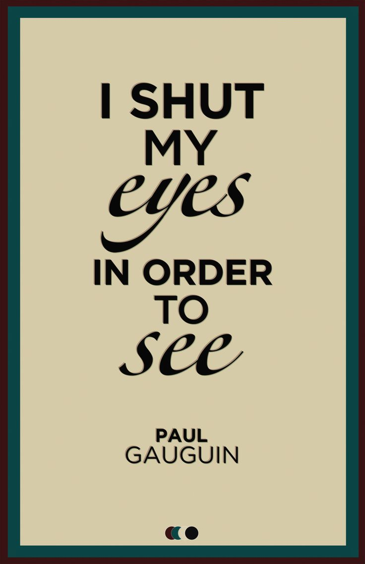 Paul Gaugin quote, I cannot wait to see his exposition at Museo del Canal Interoceánico de Panamá before it's taken down!