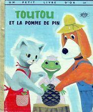 Toutou et La Pomme De Pin * Un Petit Livre d'or * 1966 deux coqs d'or GALAN ORTF