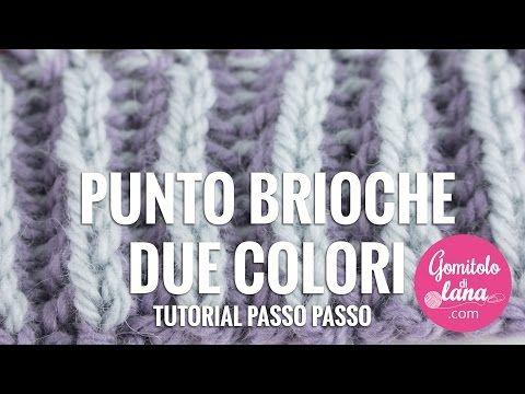 PUNTO BRIOCHE DUE COLORI - ITALIANO - YouTube