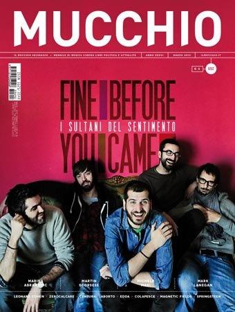 i Fine Before You Came sulla copertina de Il Mucchio di marzo. Io dico awwww