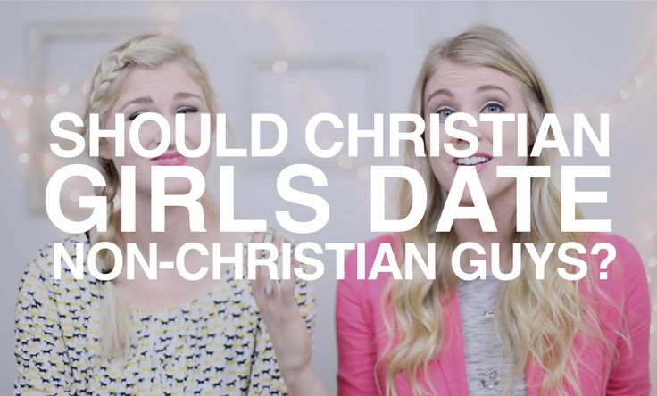 What to do when dating a non christian