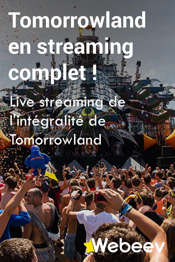 Tomorrowland en streaming complet. Live vidéo du plus grand festival de musique électronique. Direct TV du festival Tomorrowland 2017 en Belgique