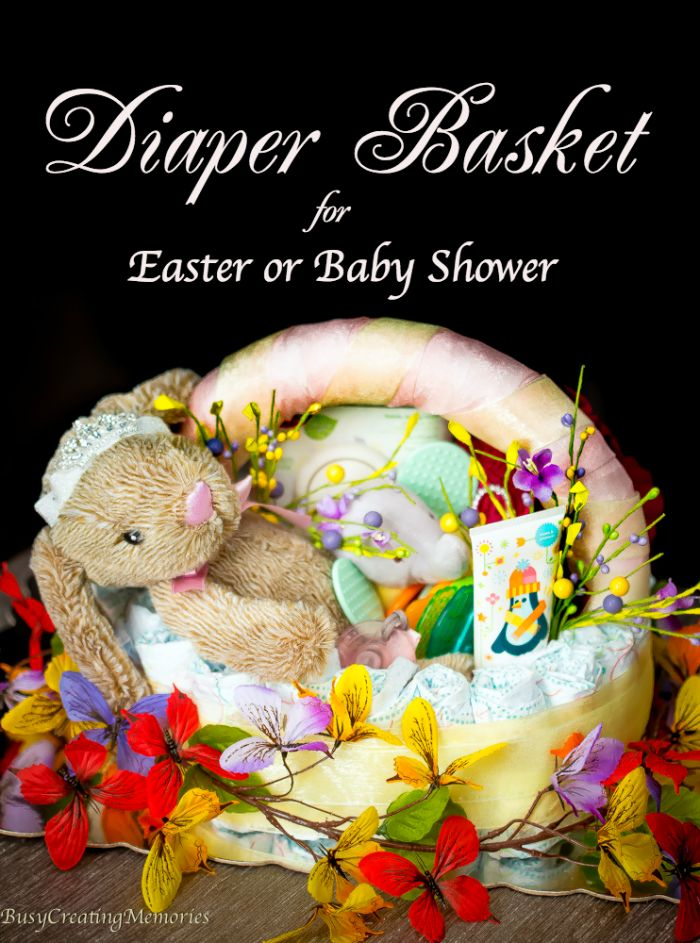 552 best easter images on pinterest bunnies bread baskets and dyes diy diaper basket for easter or baby shower gift negle Images