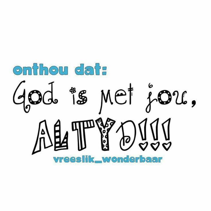 God is met jou...altyd! #Afrikaans #Immanuel