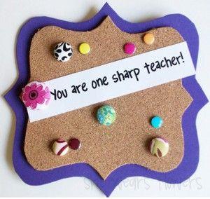 Teacher Appreciation week - 7 crafty treat/gift ideas.Teacher Gifts, Teachers Gift, Teachers Appreciation, Gift Ideas, Bulletin Boards, Corks Boards, Appreciation Gift, Teacher Appreciation Week, Sharpe Teachers