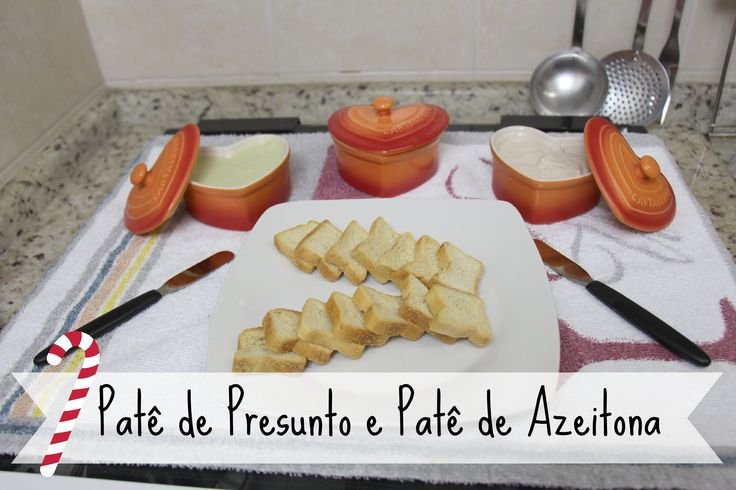 Patê de Presunto e Patê de Azeitona - Brincando de Ana Maria (Especial d...