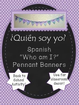 Quien soy yo Spanish Pennant Banner Activity. Great for classroom decor and back to school.