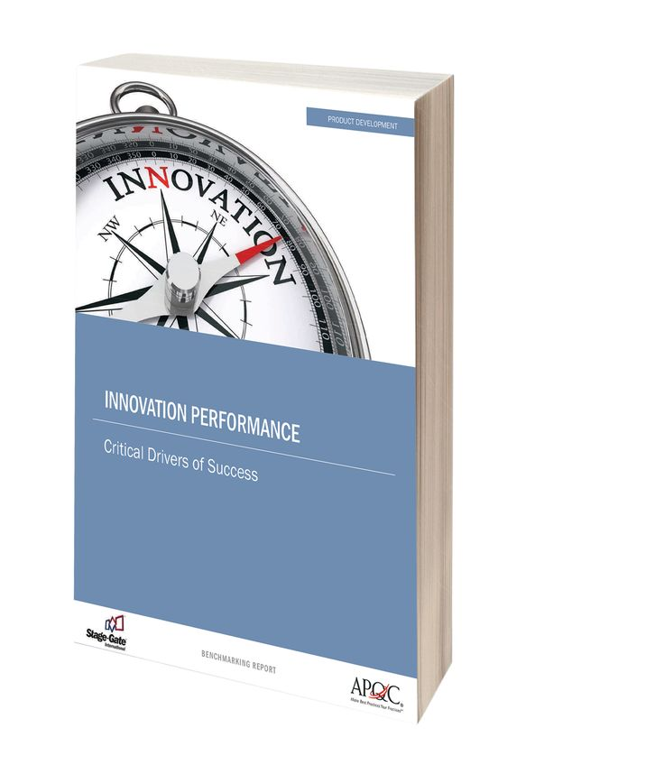 """Research Report: """"Innovation Performance: Critical Drivers of Success"""" -- Understand  the complexity of product innovation and what it takes to achieve superior performance results."""