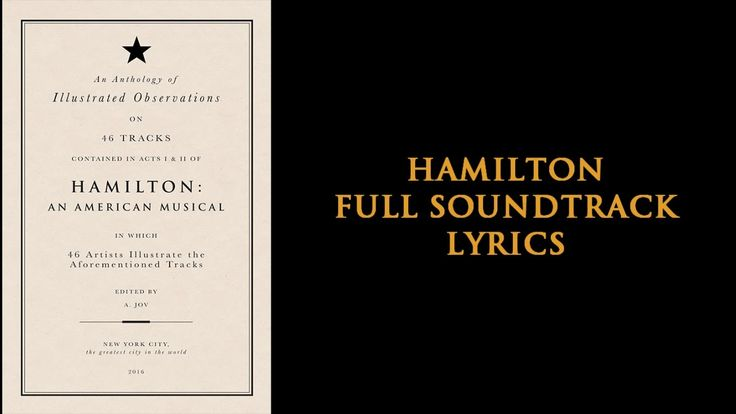 Hamilton Full Soundtrack [Lyrics]