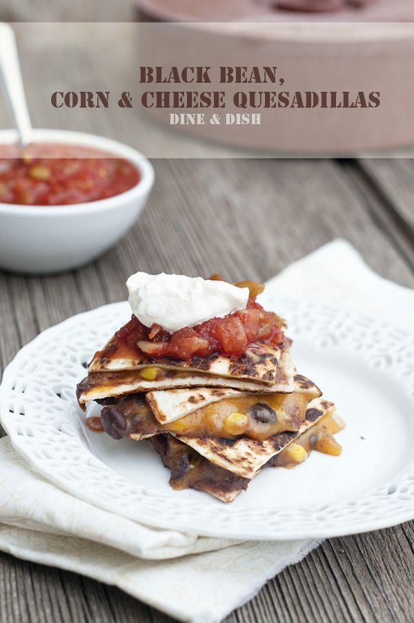 So Easy, So Good {Recipe: Black Bean Corn Cheese Quesadillas} - a super easy weeknight meal. If you love meatless meals, this ones for you!