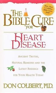 HEART DISEASE?? The Bible Cure for Heart Disease Ancient Truths Natural Remedies… Book