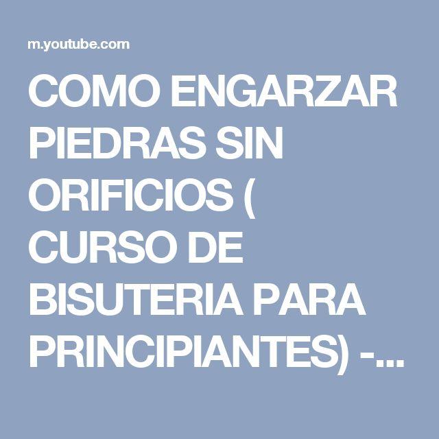 COMO ENGARZAR PIEDRAS SIN ORIFICIOS ( CURSO DE BISUTERIA PARA PRINCIPIANTES) - YouTube