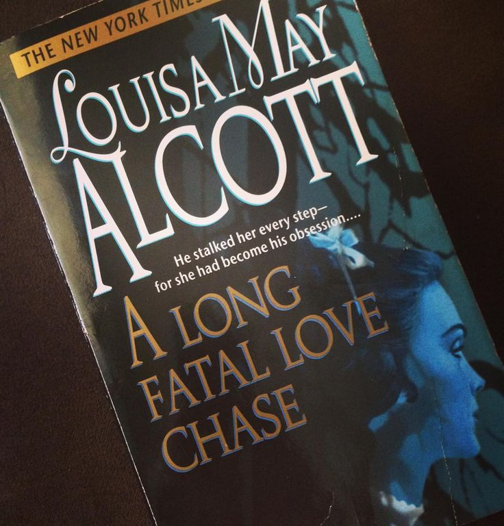 an analysis of the novel a long fatal love chase by louisa may alcott A long fatal love chase (book) : alcott, louisa may : written in 1866, this heretofore undiscovered gem by the author of little women tells the story of rosamund vivian, an intelligent, strong-willed, 18-year-old young woman who longs for adventure.