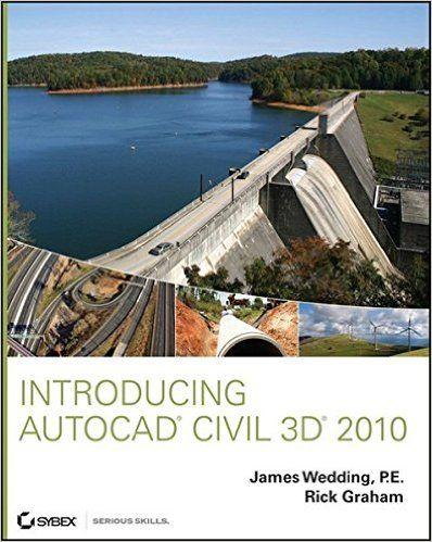 Introducing AutoCAD Civil 3D 2010: James Wedding, Rick Graham: 9780470481523: Books - Amazon.ca