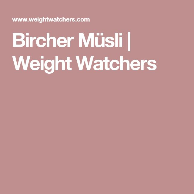 Bircher Müsli | Weight Watchers