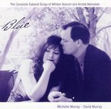 Blue: The Complete Cabaret Songs of William Bolcom and Arnold Weinstein [CD]