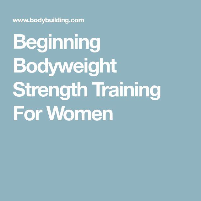 Beginning Bodyweight Strength Training For Women