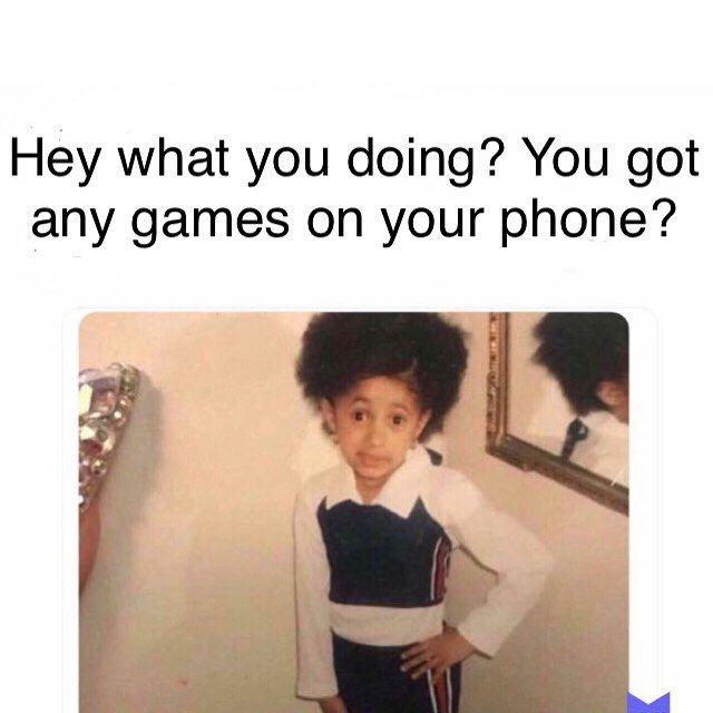 Kids You Know Cardi B Memes Memes Cardi B