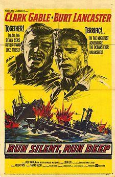 Run Silent Run Deep (1958) USA War - Starring Clark Gable and Burt Lancaster - watched 16/01/03