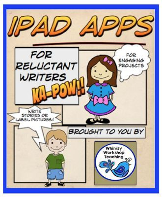 Some cool ipad apps for engaging reluctant writers - some comic making templates to make it more fun!