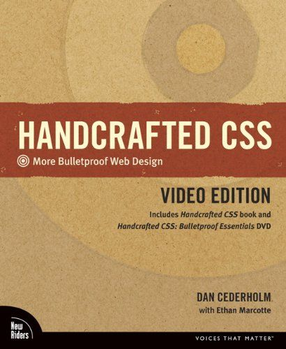 Bestseller Books Online Handcrafted CSS: More Bulletproof Web Design, Video Edition (includes Handcrafted CSS book and Handcrafted CSS: Bulletproof Essentials DVD) Dan Cederholm, Ethan Marcotte $36.46  - http://www.ebooknetworking.net/books_detail-0321658531.html