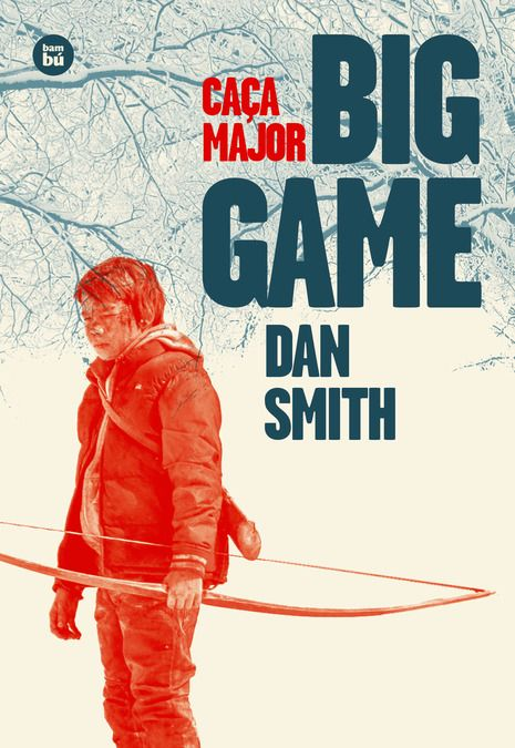 """Caça Major- Big Game"" de Dan Smith"