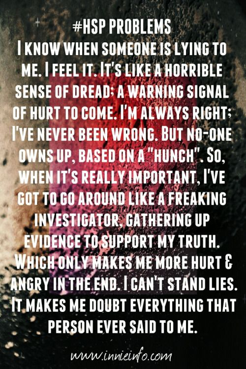 """Innie Info's """"HSP Problems"""" series- Part 6  I just know, you know?  As I mention in this meme. I have always had this sort of built-in lie detector… bullshit radar, if you will. My husband and I joke about it a lot; but my """"feelings"""" are dead on, pretty much always."""