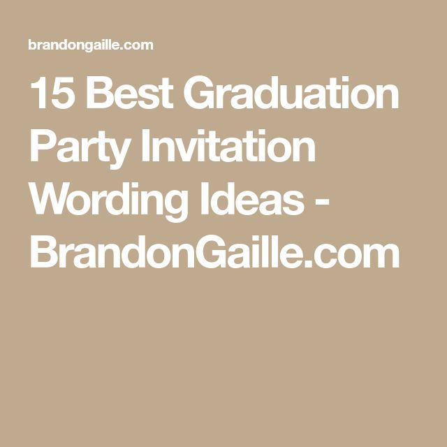 80 best Graduation Party Ideas images on Pinterest College grad - best of invitation wording ideas for graduation party