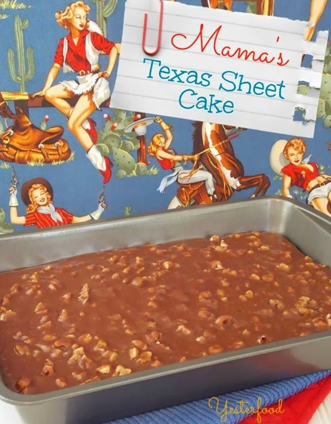 Yesterfood : Texas Sheet Cake