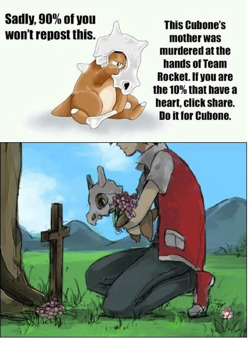 Poor cubone.. It is things like this that keep me away from Pokemon<<<<how dare you. This is the reason I love Pokémon!