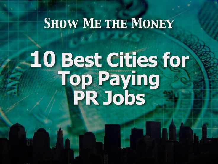 10 Best Cities For Top Paying PR Jobs by Marketwire via slideshare