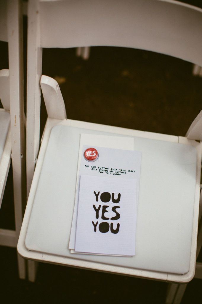 """We made these little books for everyone entitled YOU YES YOU. In it we included every single guest that was in attendance. We wrote each person's connection to us, as well as a little something about them. Some were funny, some were sweet, others were downright inappropriate.""  Photo: Radandinlove"
