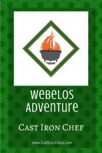 Find fun activities that will help your Webelos Cub Scouts complete the Cast Iron Chef adventure.