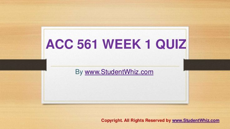 www.StudentWhiz.com provides Latest UOP tutorial courses that would definitely lead you to success. We provide ACC 561 Week 1 quiz or Knowledge Check Question, Answers and lot more.Quiz Answers just a click away http://goo.gl/b9EoQ7