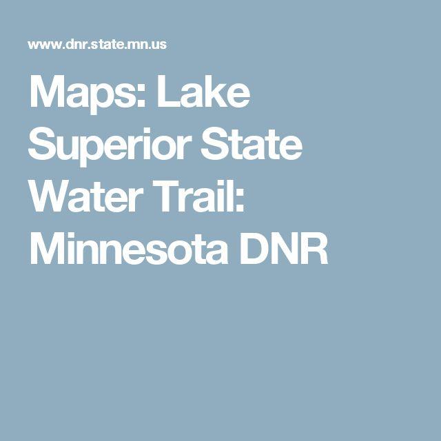 Maps: Lake Superior State Water Trail: Minnesota DNR