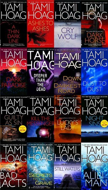 Any Tami Hoag book will be hard to put down.