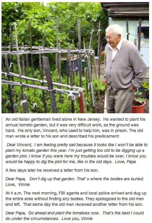good short story  to work with:  Incarcerated son helps his elderly dad garden from prison...