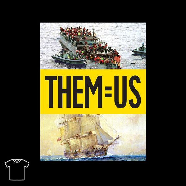 Boat People Them = Us - T-Shirt Short Sleeved