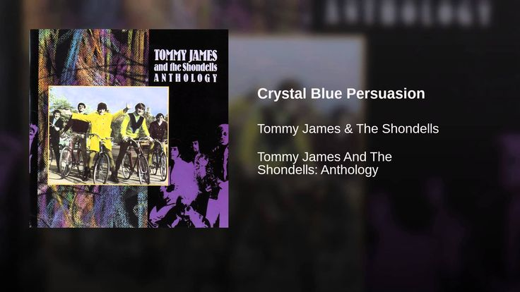 Provided to YouTube by Warner Music Group Crystal Blue Persuasion · Tommy James & The Shondells Tommy James And The Shondells: Anthology ℗ 1969 Roulette Reco...