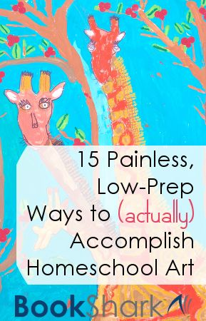 Our Unschooling Journey Through Life: 15 Painless, Low-Prep Ways to Accomplish Homeschoo...