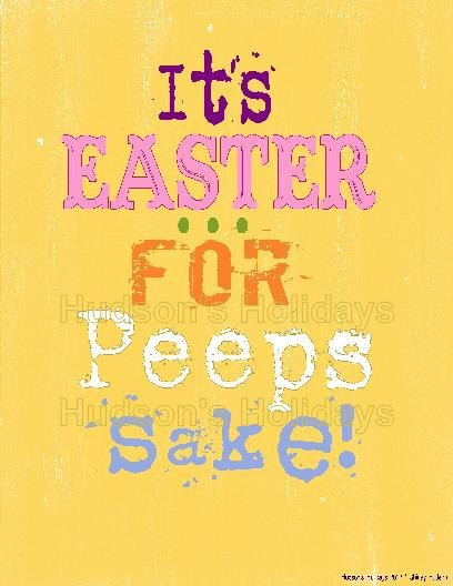 """""""It's Easter for Peep's sake"""" Thought you would love this too..@Marianne Tone Silveira Correa Marrero."""