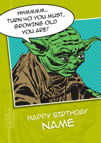 Star Wars A New Hope Yoda Age 40 Birthday Card