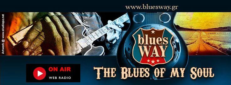 the Bluesway Web Radio is On Listen now....  http://blueswayradio.blogspot.gr/