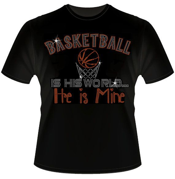 Basketball bling tees for the girlfriends and mommas! #daddyrabbitgraphics#basketball #basketballmom https://www.etsy.com/listing/211086208/basketball-is-his-world-and-he-is-mine