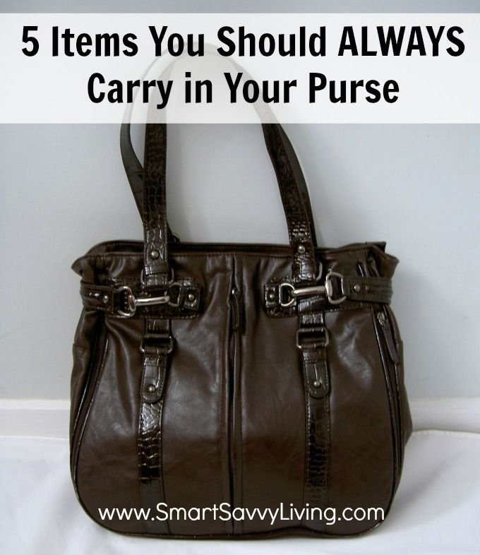 Feel like your purse has everything but the kitchen sink? Before you clean it out, make sure you have these 5 Items You Should ALWAYS Carry in Your Purse!