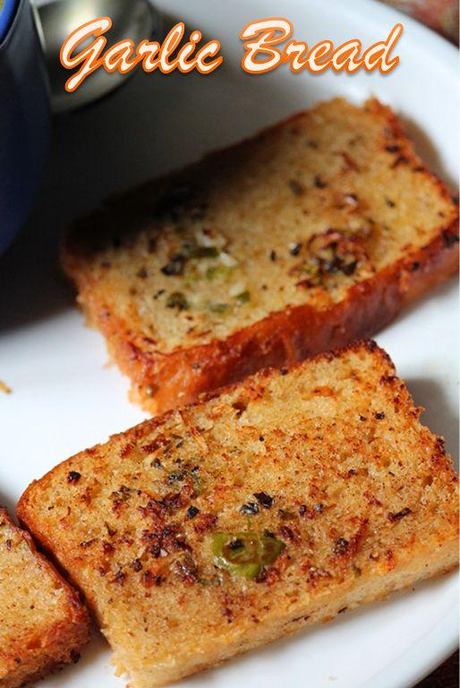 YUMMY TUMMY: Garlic Bread Recipe